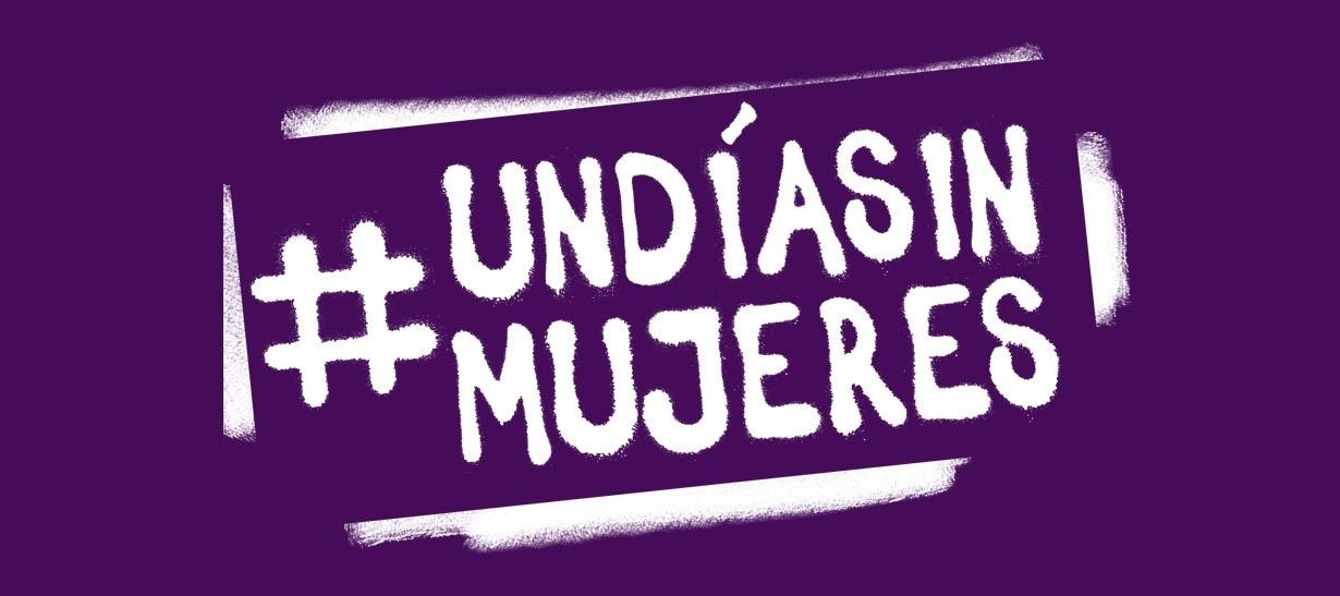 #UnDíaSinMujeres